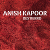 Anish Kapoor presenta Destierro